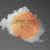 World Gang : Live at the ENDOFTHEWORLD : Cover